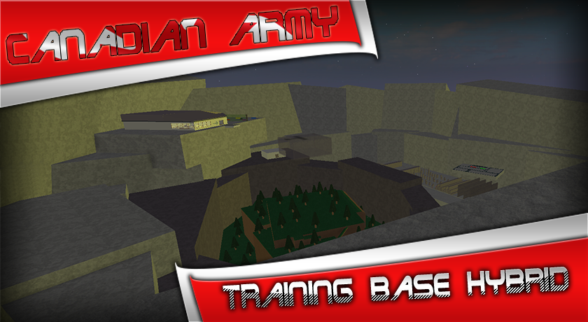 Canadian Army Training Base Hybrid By Combo199ROBLOX On