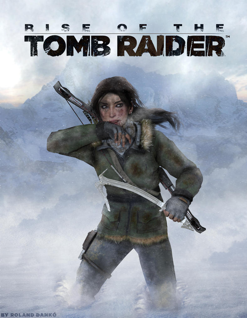 Rise Of The Tomb Raider Poster Fanmade By Roli29