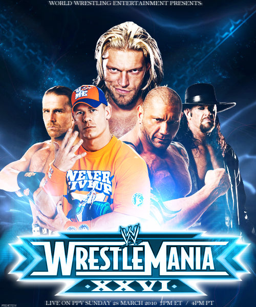 Wrestlemania 26 Custom Poster by SentonB