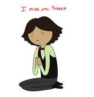 I miss you, princess by Snowflake-owl