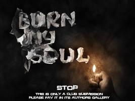 Burn my soul by GrafArtClub