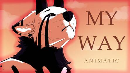 .: MY WAY | ANIMATIC :.