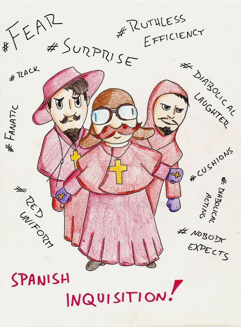 Spanish Inquisition by PBCooper