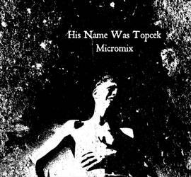 His Name Was Topcek by serdarot
