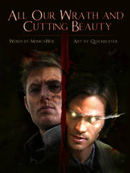 All Our Wrath and Cutting Beauty by quickreaver