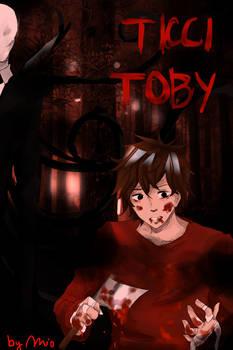 Ticci Toby (manga remake)- COVER