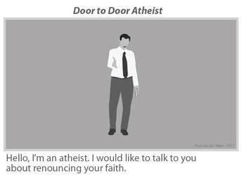 Door to Door Atheist by drDompelpomp