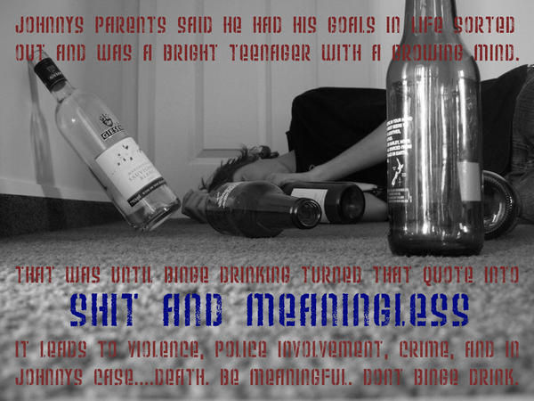 """Against Teenage Binge Drinking by SquashedPotato ... teen violence, and teen suicide"""" (Student's Against Destructive ..."""