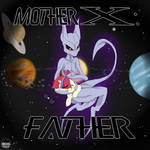 Mother X: Father