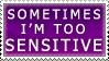 too sensitive stamp