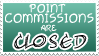 Point Commissions Closed Stamp