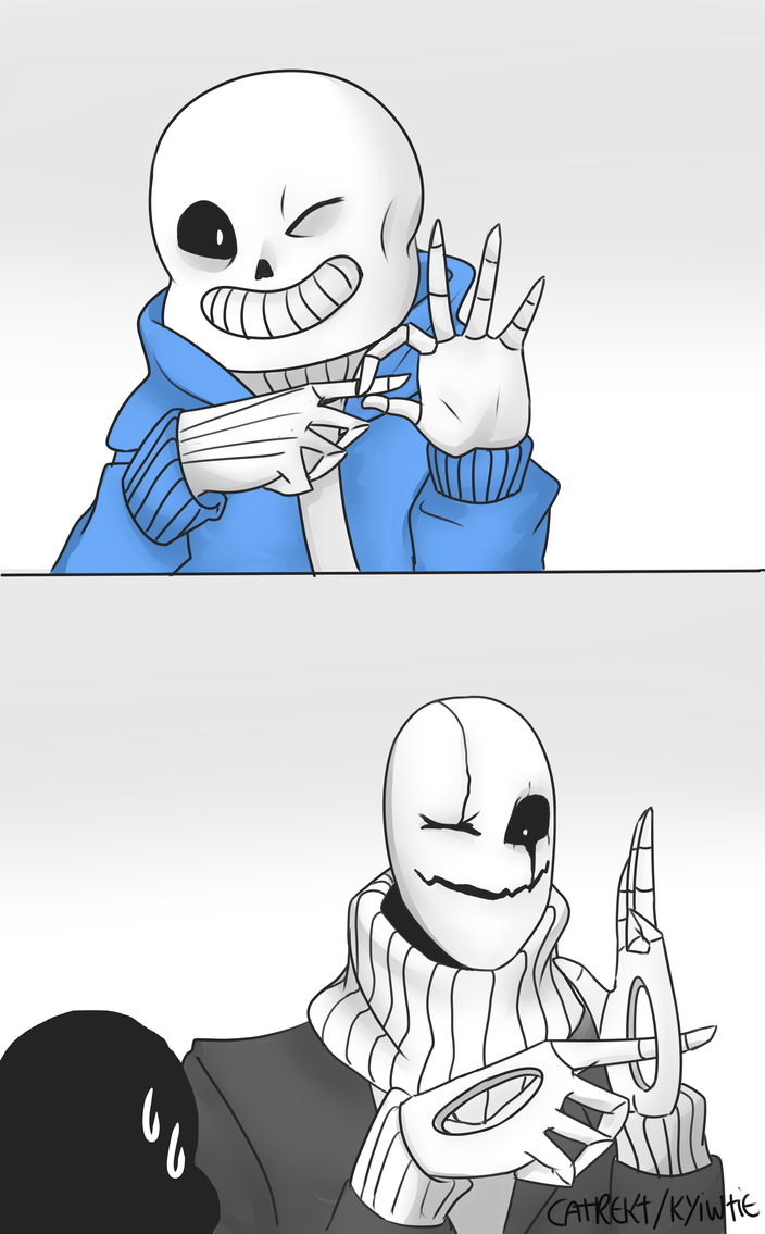 No matter what, Gaster does it better by KyiwtieArt