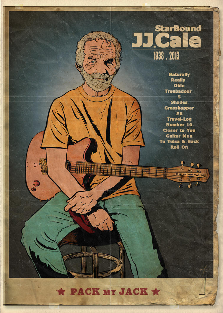 Pack My Jack . J.J. Cale poster by sergefoglio