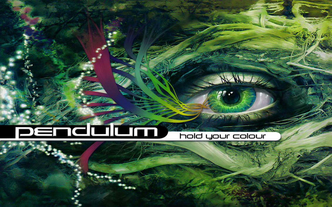 Pendulum - Hold Your Color by Cane-force
