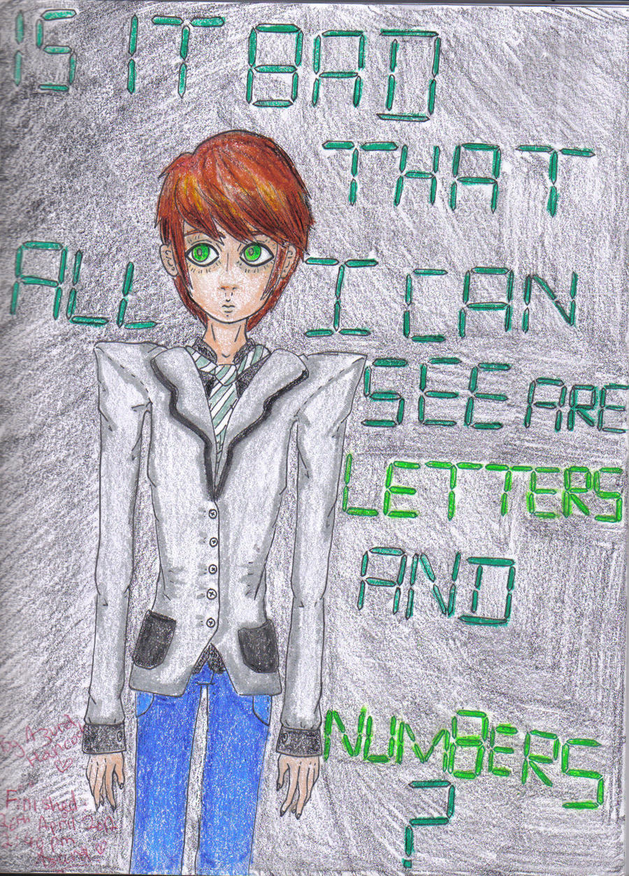 Is it bad that I can only see Letters and numbers? by Misha-chan-703