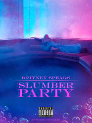 Britney Spears - Slumber Party (PROMO POSTER)