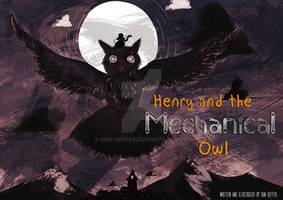 Henry and The Mechanical Owl