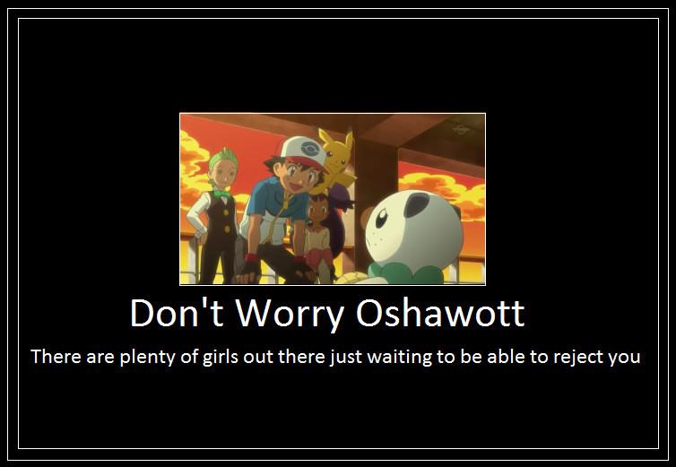 oshawott_rejection_meme_by_42dannybob d65he16 oshawott rejection meme by 42dannybob on deviantart