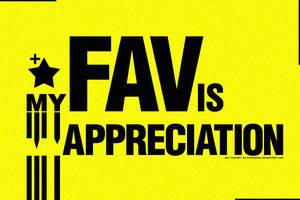 My FAV is My Appreciation