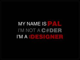 MY NAME IS PAL