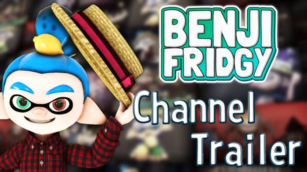 The BenjiFridgy Channel Trailer (Thumbnail)