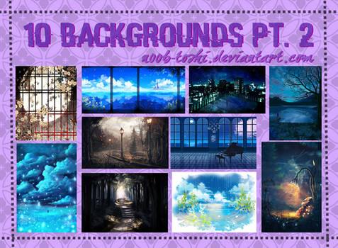 10 Backgrounds Pt. 2