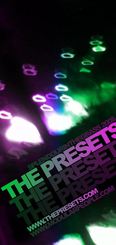 The_Presets_Live by nouseforaname