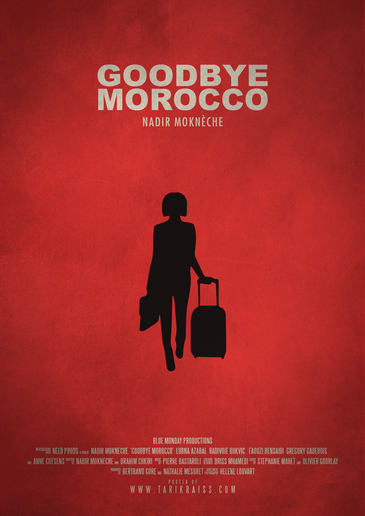 GOODBEY MOROCCO - Movie poster by tarikraiss