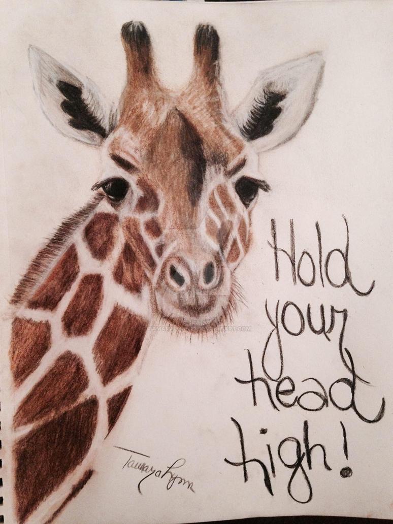 Hold Your Head High by TamaraLynn23