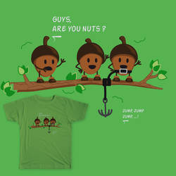 Guys, are you nuts?