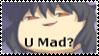 U Mad? Stamp by x-Lacrymosa