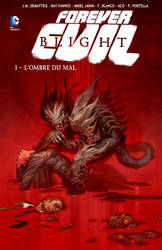 FOREVER EVIL BLIGHT Tome 1 by DCTrad
