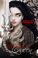 Book Cover: Wraith Queen. by OmriKoresh