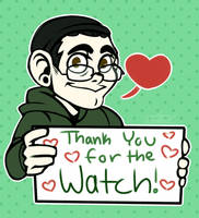 Thank You For The Watch by JayGummyBuns