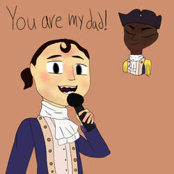 you are my dAD - Hamilton
