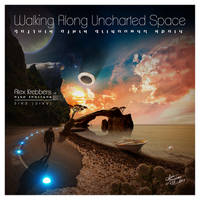 Walking Along Uncharted Space (With text)