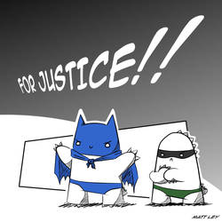 FOR JUSTICE!! by DeathByStraws