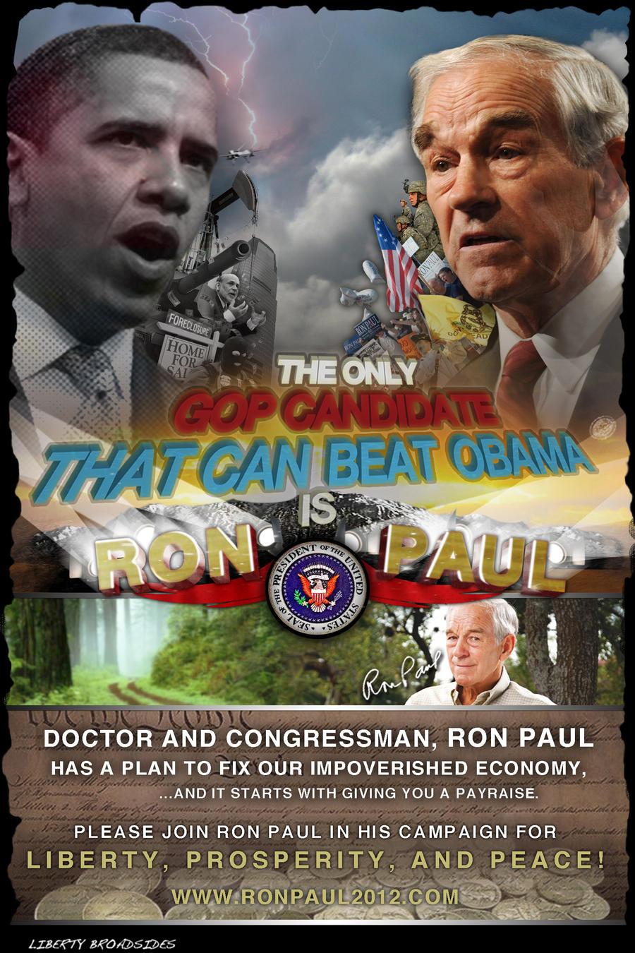 Ron Paul can beat Obama by LibertyBroadsides