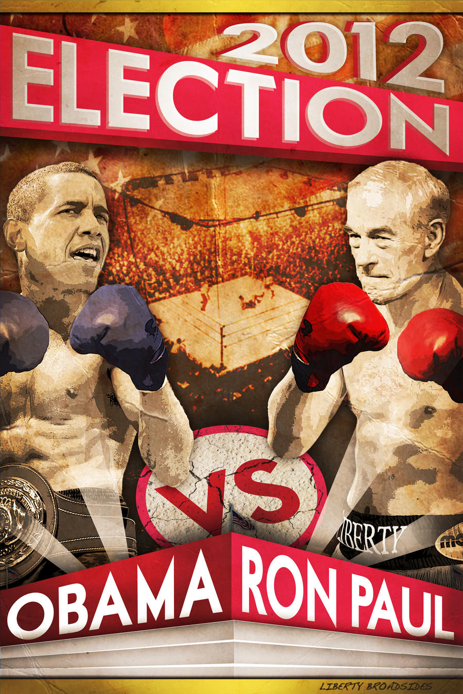 Ron Paul VS Obama in 2012 by LibertyBroadsides