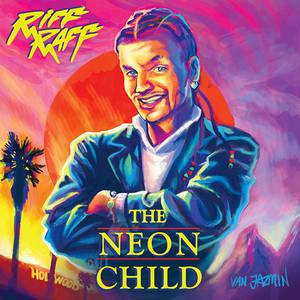 RiFF RAFF - THE NEON CHiLD