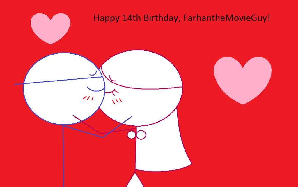 Happy 14th Birthday, FarhantheMovieGuy! by SweetBitty05