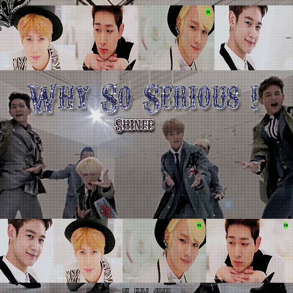 Shinee Edition Why so serious not copy by DalyJinKi on ...