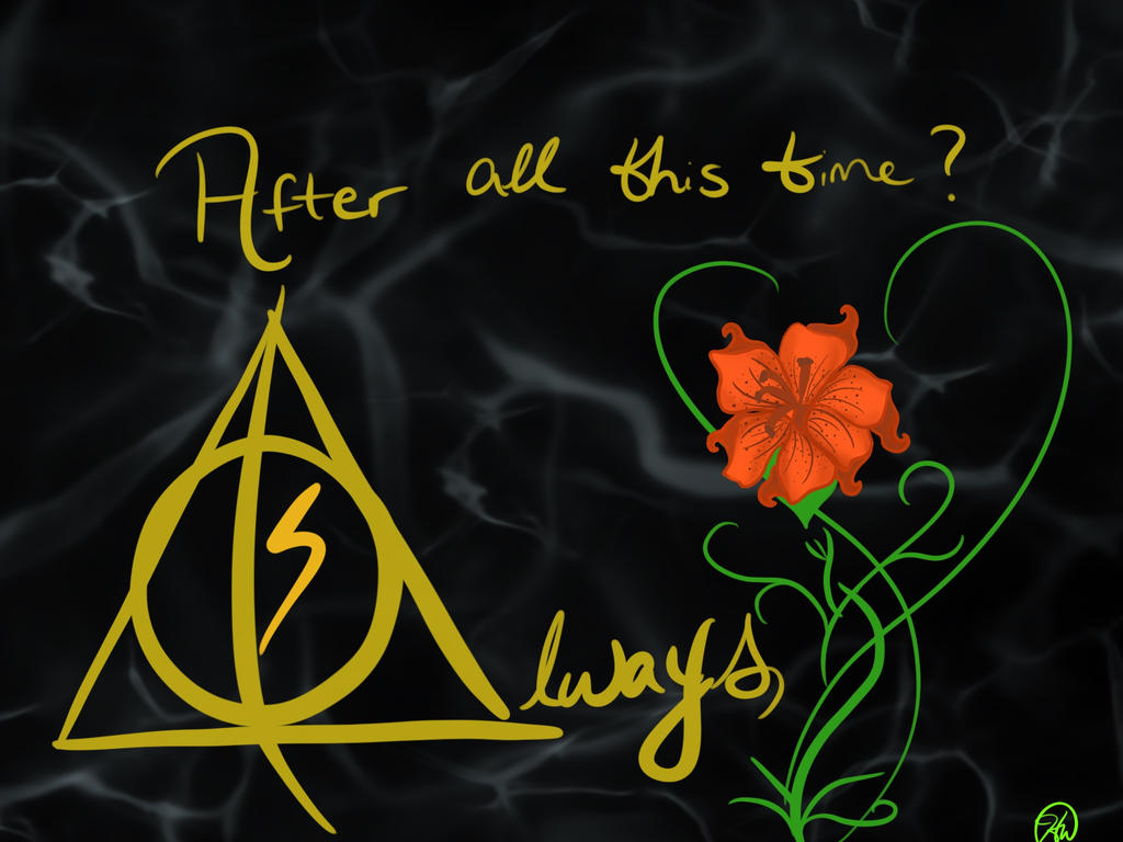 After All This Time Always By Raephoenix On Deviantart