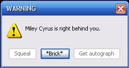 Miley Cyrus Error Message by Jazzy-da-HedgieCat