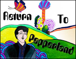 Return to Pepperland by CountryDreamer