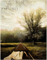PATIENCE by wordsrioting