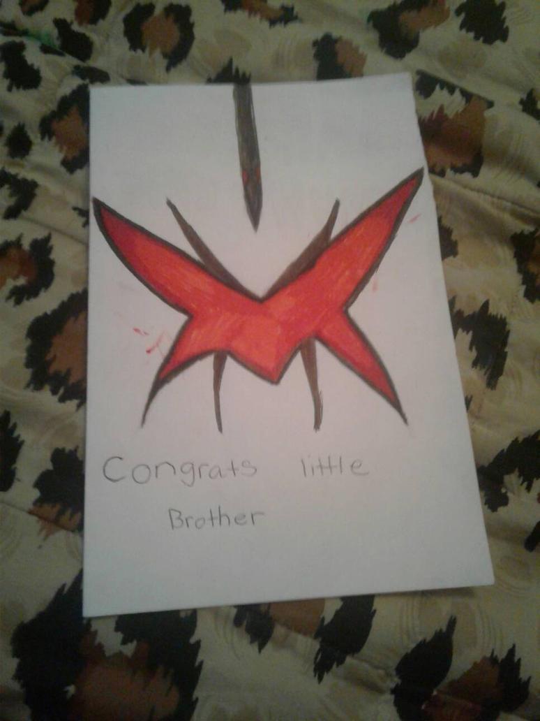 my brother congratution card I made  by dasanymartinez72z123