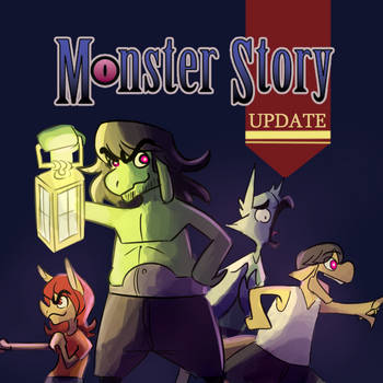 Monster Story is back! by CountDraggula