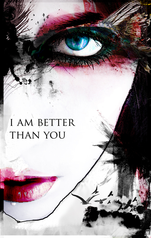 im better than u by TitisanIdea