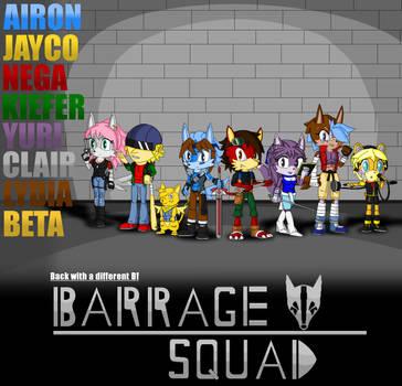 Barrage Squad by JonicOokami7